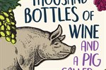 Thirty-Thousand-Bottles-of-Wine-and-a-Pig-Called-Helga-Cover.jpg